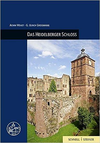 Book Das Heidelberger Schloss (Burgen, Schlosser Und Wehrbauten in Mitteleuropa)