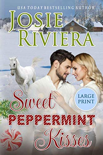 (Sweet Peppermint Kisses: Large Print Edition)