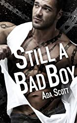 Still a Bad Boy (Volume 1) by Ada Scott (2015-09-30)