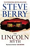 Front cover for the book The Lincoln Myth by Steve Berry