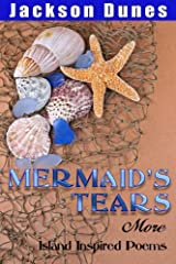 Mermaid's Tears, More Island Inspired Poems Kindle Edition