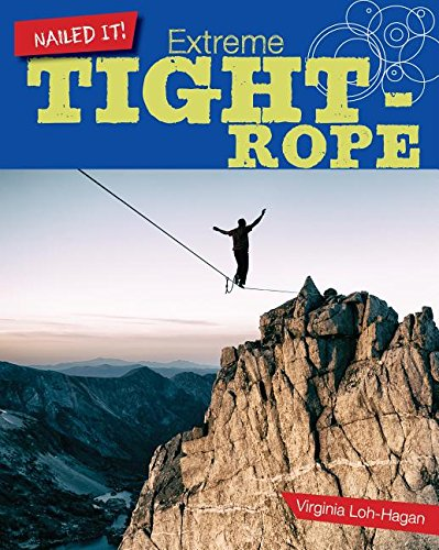 Extreme Tightrope (Nailed It!)