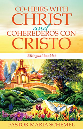 Co-Heirs with Christ and Coherederos con Cristo: Bilingual booklet