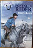 Pony Club Rider, Patricia Leitch, 0060272864