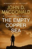 Front cover for the book The Empty Copper Sea by John D. MacDonald