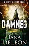 Kindle Store : Damned (Shaye Archer Series Book 7)