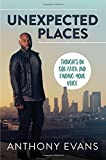 #8: Unexpected Places: Thoughts on God, Faith, and Finding Your Voice