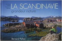 SCANDINAVIE GRANDEUR NATURE