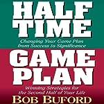 Halftime, Game Plan | Bob Buford