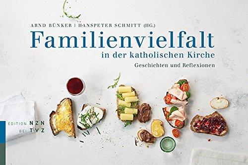Familienvielfalt in der katholischen Kirche: Geschichten und Reflexionen