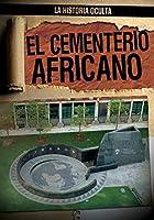 El Cementerio Africano