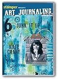 Art Journaling 6 - Junk It Up!