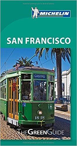 San Francisco Green Guide (Michelin Regional Maps)