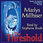 The Threshold | Marlys Millhiser