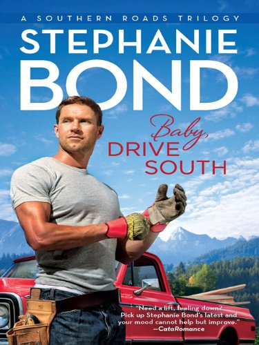 (Baby, Drive South (Southern Roads Book 1))