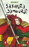 Sayonara Samouraï par Billet