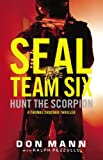SEAL Team Six: Hunt the Scorpion (A Thomas Crocker Thriller)