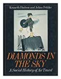 Diamonds in the Sky, Kenneth Hudson and Julian Pettifer, 0370301625