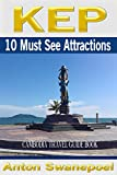 Kep: 10 Must See Attractions (Cambodia Book 14)