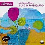 Silvio im Rosengarten | Juan Ramon Ribeyro
