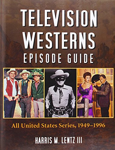 Television Westerns Episode Guide: All United States Series, 1949-1996 (Usa Television)