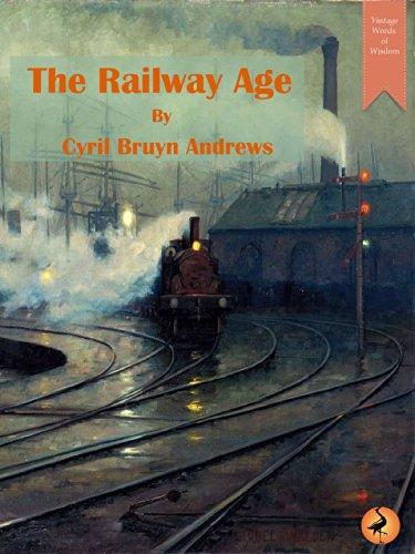 Amazon com: The Railway Age (Vintage Words of Wisdom Book 5