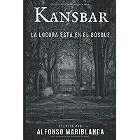 Kansbar: La locura está en el bosque