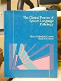 Clinical Practice in Speech and Language, Cornett, Becky and Chabon, Shelly S., 0675208084