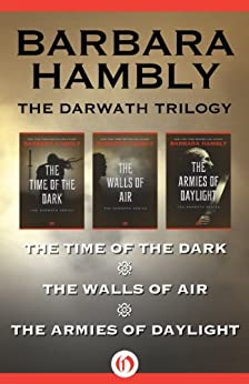 The Darwath Series: The Time of the Dark, The Walls of Air, and The Armies of Daylight by [Hambly, Barbara]