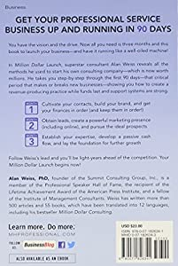 Million Dollar Launch: How to Kick-start a Successful Consulting Practice in 90 Days from McGraw-Hill Education