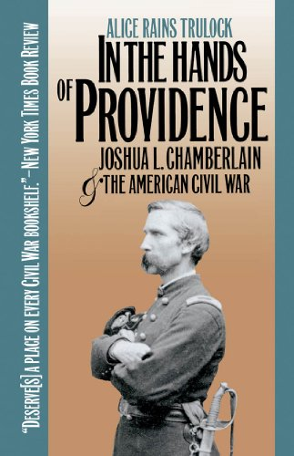In the Hands of Providence: Joshua L. Chamberlain and the American Civil War (Civil War America) (Sign Brunswick)