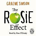 The Rosie Effect: Don Tillman 2 | Graeme Simsion