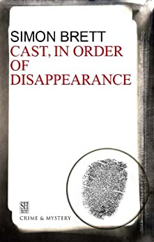 Cast in Order of Disappearance (A Charles Paris Mystery) by [Brett, Simon]