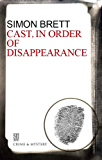 Cast in Order of Disappearance (A Charles Paris Mystery Book 1)