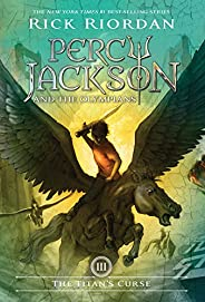 Percy Jackson and the Olympians, Book Three The Titan's C