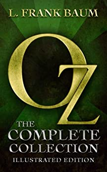 Oz: The Complete Collection (Illustrated) by [Baum, L. Frank, Books, Maplewood]