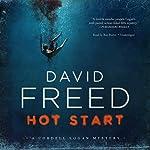 Hot Start: The Cordell Logan Mysteries, Book 5 | David Freed