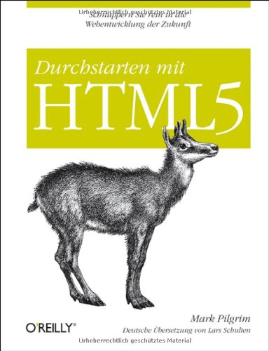 [PDF] Durchstarten mit HTML5 Free Download | Publisher : O'Reilly Media | Category : Computers & Internet | ISBN 10 : 3897215713 | ISBN 13 : 9783897215719