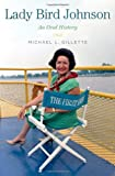 Lady Bird Johnson: An Oral History (Oxford Oral History Series)