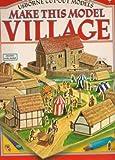 Make This Model Village, Iain Ashman, 0860205797