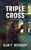 Triple Cross (Lucius White Novels Book 5)