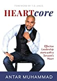 img - for Heartcore: Effective Leadership Starts with a Servant's Heart book / textbook / text book