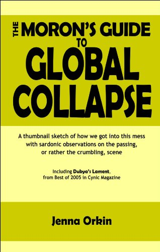the-morons-guide-to-global-collapse