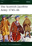 The Scottish Jacobite Army 1745-46, Stuart Reid, 1846030730