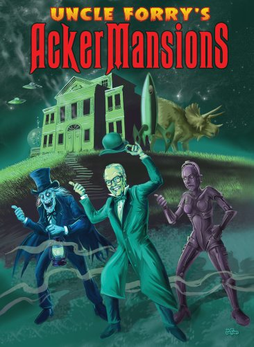 Uncle Forry's Ackermansions