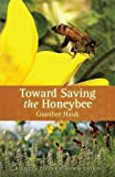img - for Toward Saving the Honeybee book / textbook / text book