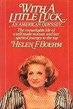 With a Little Luck, Helen F. Boehm and Nancy Dunnan, 0892562773