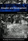 Disaster and Development, Collins, Andrew, 0415426677