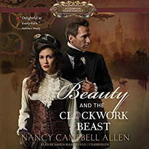 Beauty and the Clockwork Beast Audiobook