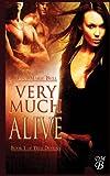 Very Much Alive (True Destiny) (Volume 1)